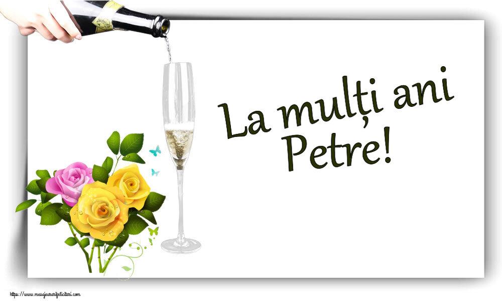 Felicitari de zi de nastere - La mulți ani Petre!