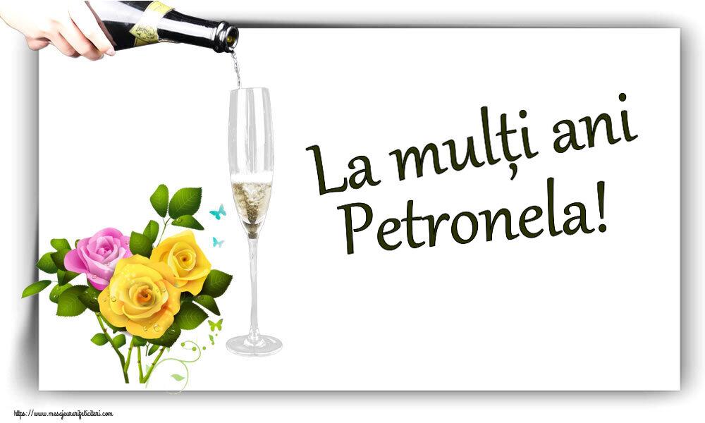 Felicitari de zi de nastere - La mulți ani Petronela!