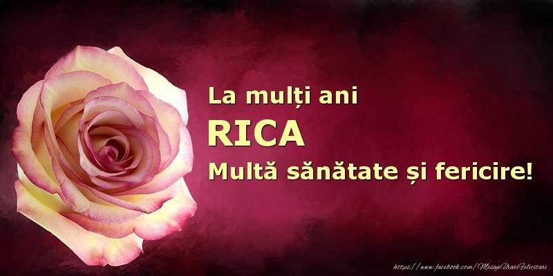 Felicitari de zi de nastere - La mulți ani Rica! Multă sănătate și fericire!