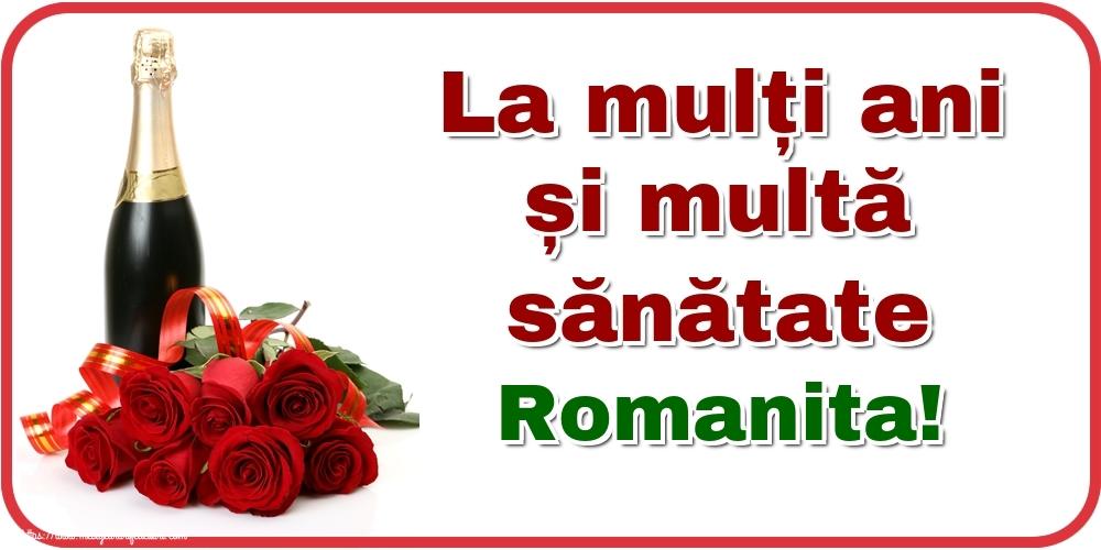Felicitari de zi de nastere - La mulți ani și multă sănătate Romanita!