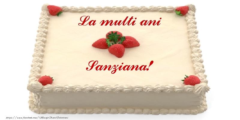 Felicitari de zi de nastere - Tort cu capsuni - La multi ani Sanziana!
