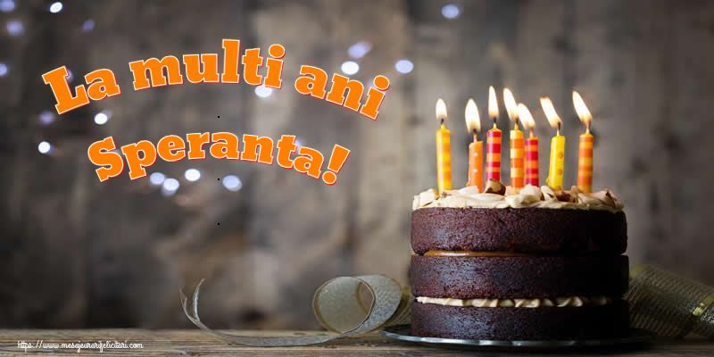 Felicitari de zi de nastere - La multi ani Speranta!