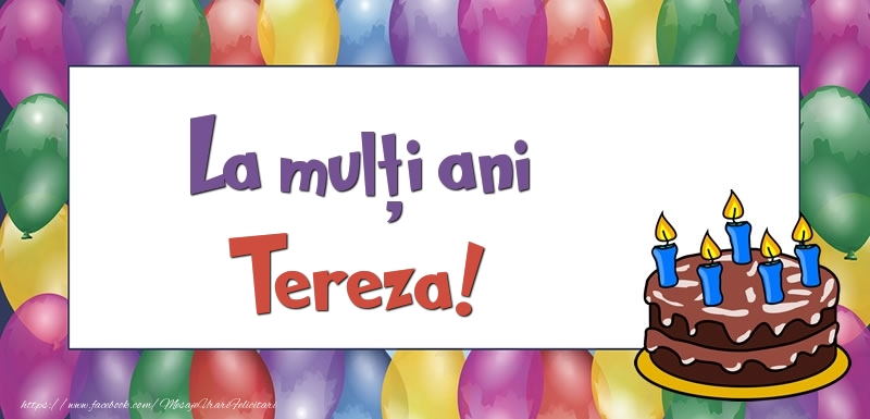 Felicitari de zi de nastere - La mulți ani, Tereza!