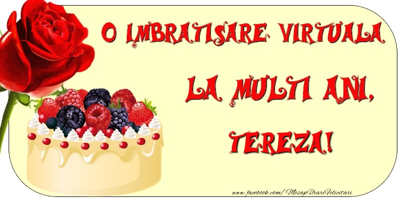 Felicitari de zi de nastere - O imbratisare virtuala si la multi ani, Tereza