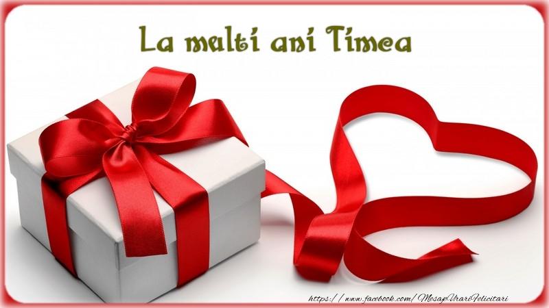 Felicitari de zi de nastere - La multi ani Timea