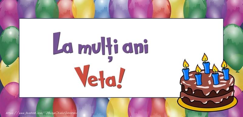 Felicitari de zi de nastere - La mulți ani, Veta!