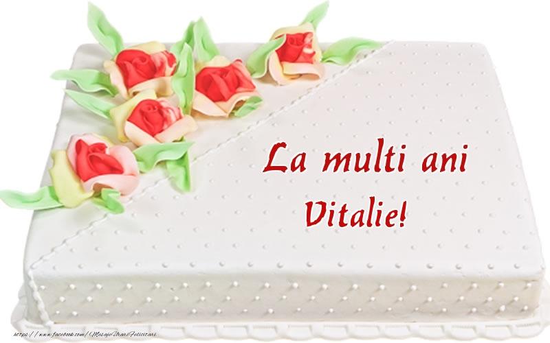 Felicitari de zi de nastere - La multi ani Vitalie! - Tort