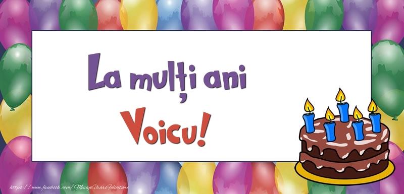Felicitari de zi de nastere - La mulți ani, Voicu!