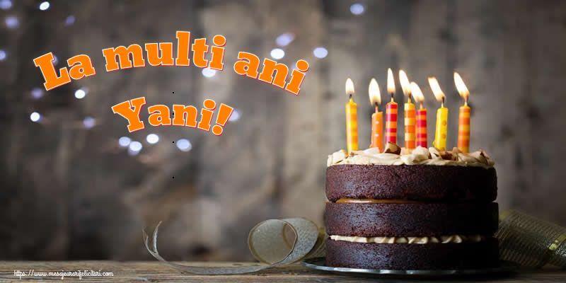 Felicitari de zi de nastere - La multi ani Yani!
