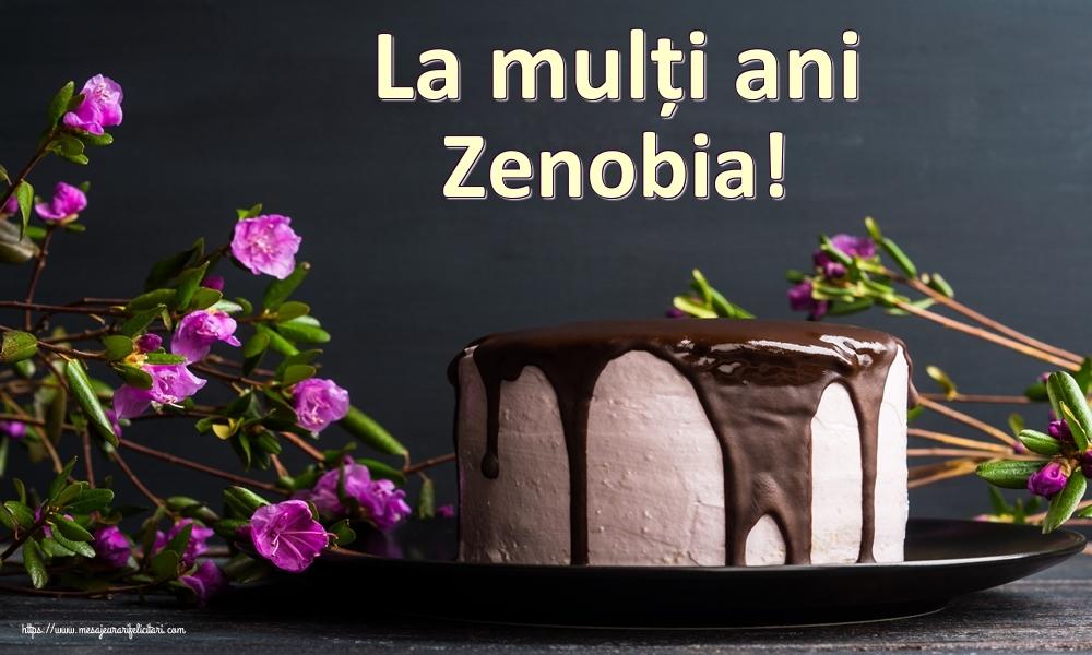 Felicitari de zi de nastere - La mulți ani Zenobia!