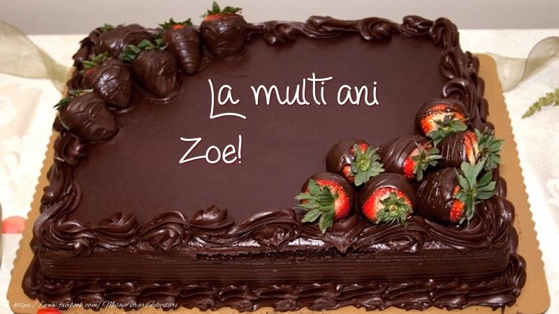 Felicitari de zi de nastere - La multi ani, Zoe! - Tort