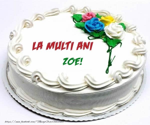Felicitari de zi de nastere - La multi ani Zoe!