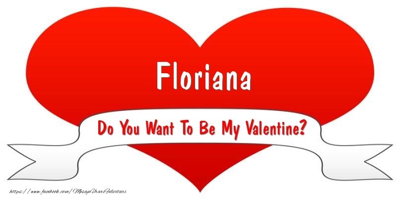 Felicitari Ziua indragostitilor - Floriana Do You Want To Be My Valentine?