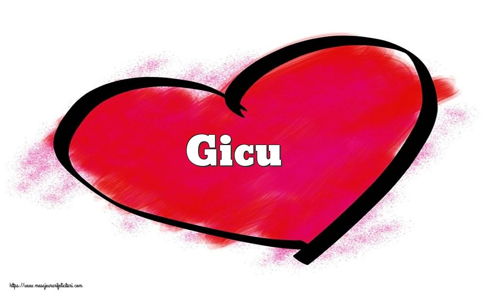 Felicitari Ziua indragostitilor - Inima cu numele Gicu