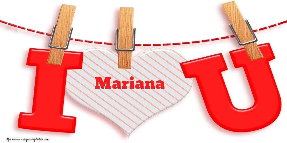 Felicitari Ziua indragostitilor - I Love You Mariana