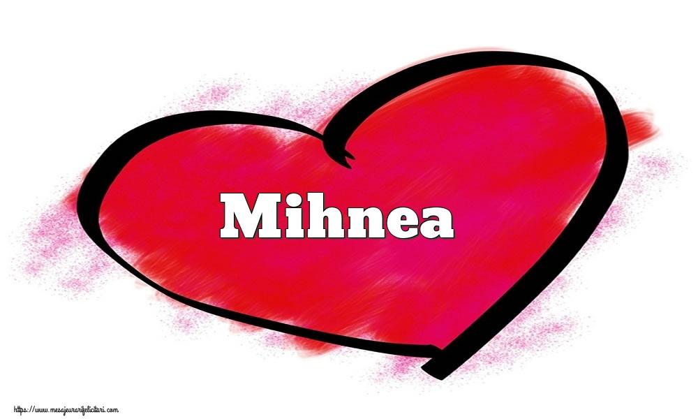 Felicitari Ziua indragostitilor - Inima cu numele Mihnea