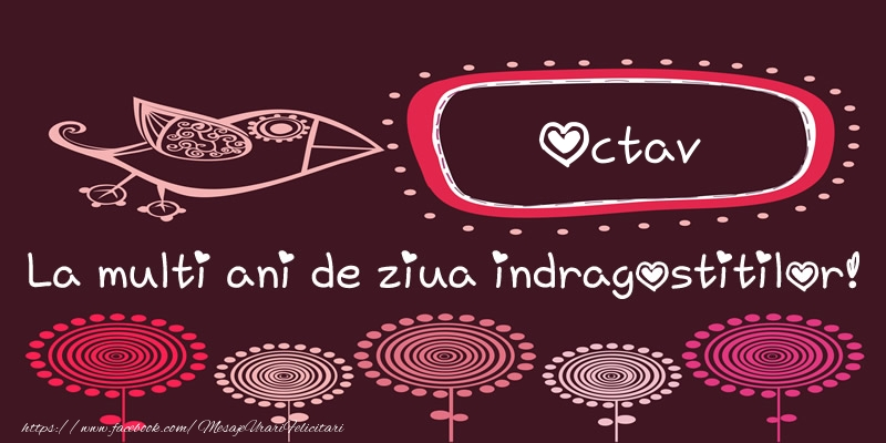 Felicitari Ziua indragostitilor - Octav La multi ani de ziua indragostitilor!