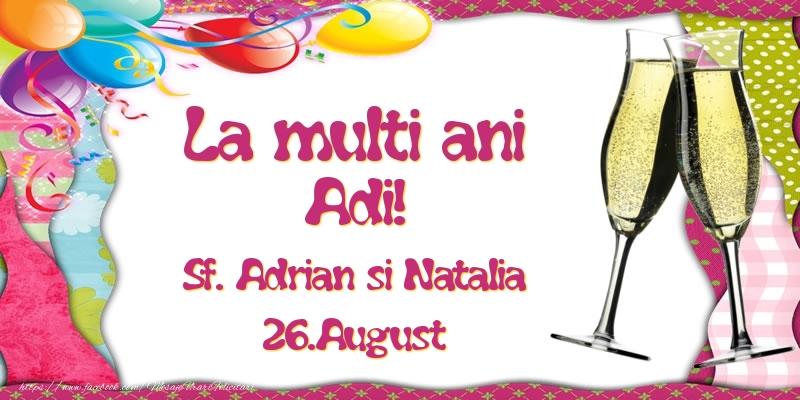 Felicitari de Ziua Numelui - La multi ani, Adi! Sf. Adrian si Natalia - 26.August