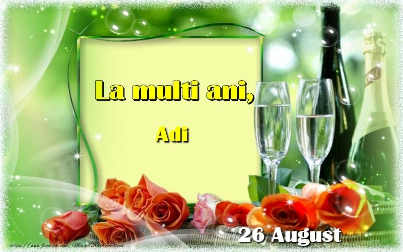 Felicitari de Ziua Numelui - La multi ani, Adi! 26 August