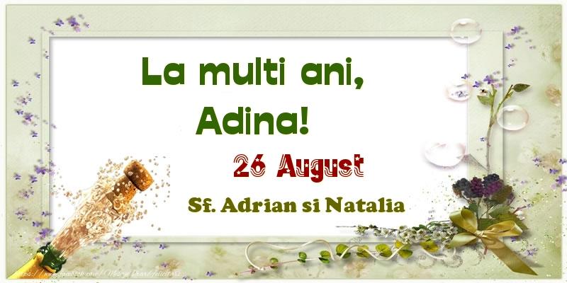 Felicitari de Ziua Numelui - La multi ani, Adina! 26 August Sf. Adrian si Natalia