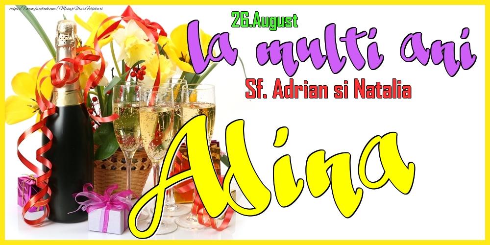 Felicitari de Ziua Numelui - 26.August - La mulți ani Adina! - Sf. Adrian si Natalia