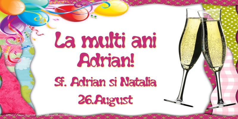 Felicitari de Ziua Numelui - La multi ani, Adrian! Sf. Adrian si Natalia - 26.August