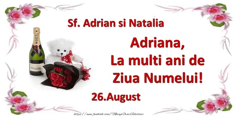 Felicitari de Ziua Numelui - Adriana, la multi ani de ziua numelui! 26.August Sf. Adrian si Natalia
