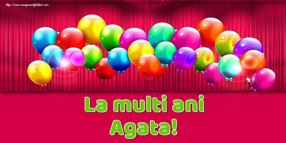 Felicitari de Ziua Numelui - La multi ani Agata!
