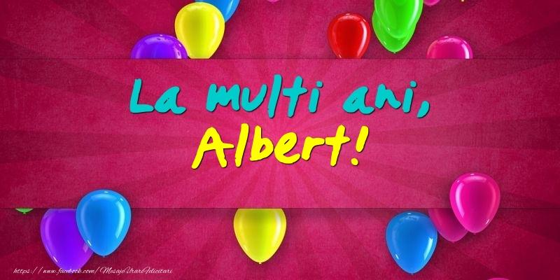 Felicitari de Ziua Numelui - La multi ani, Albert!