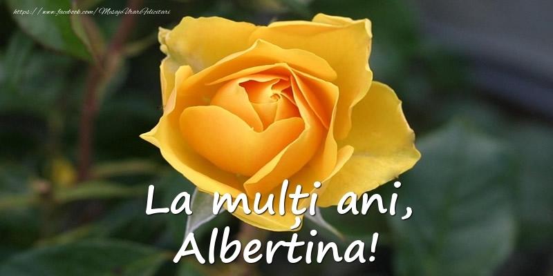 Felicitari de Ziua Numelui - La mulți ani, Albertina!