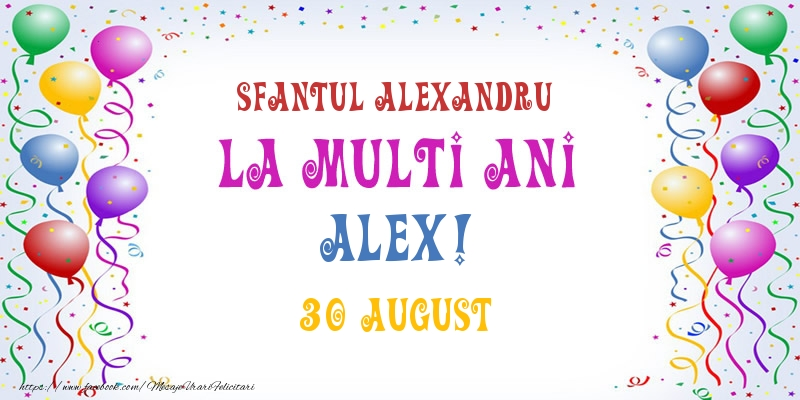 Felicitari de Ziua Numelui - La multi ani Alex! 30 August
