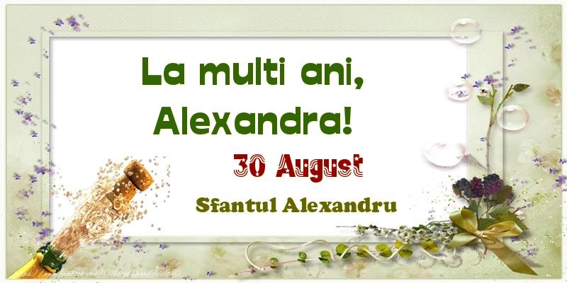 Felicitari de Ziua Numelui - La multi ani, Alexandra! 30 August Sfantul Alexandru