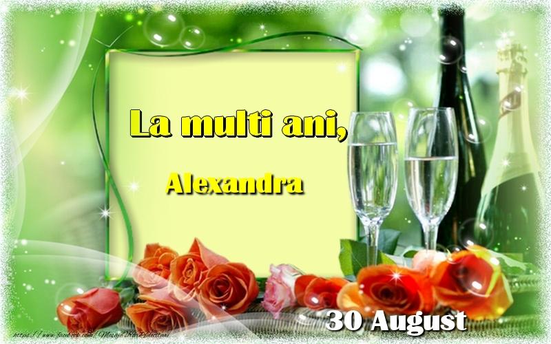 Felicitari de Ziua Numelui - La multi ani, Alexandra! 30 August