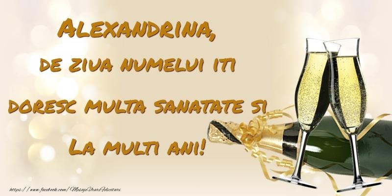 Felicitari de Ziua Numelui - Alexandrina, de ziua numelui iti doresc multa sanatate si La multi ani!