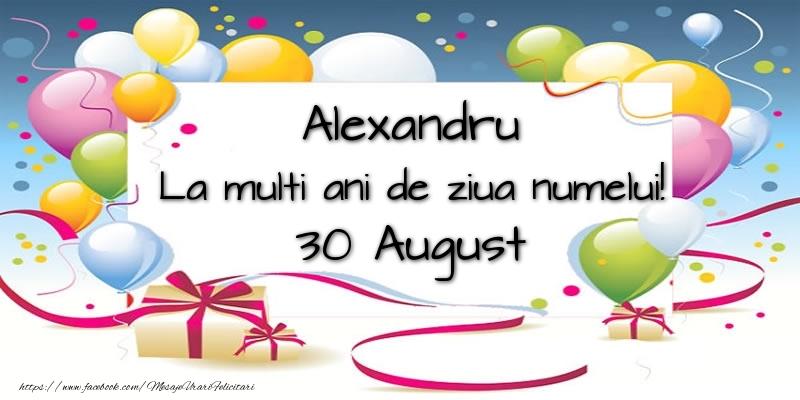 Felicitari de Ziua Numelui - Alexandru, La multi ani de ziua numelui! 30 August