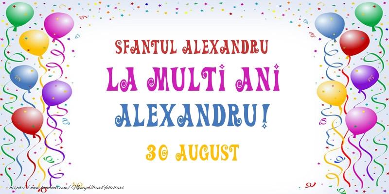 Felicitari de Ziua Numelui - La multi ani Alexandru! 30 August