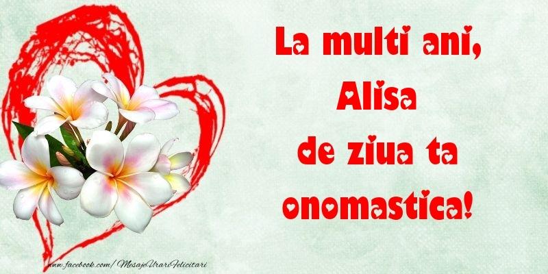Felicitari de Ziua Numelui - La multi ani, de ziua ta onomastica! Alisa