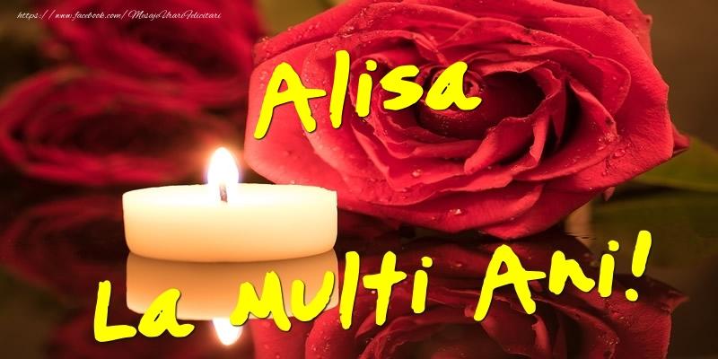 Felicitari de Ziua Numelui - Alisa La Multi Ani!
