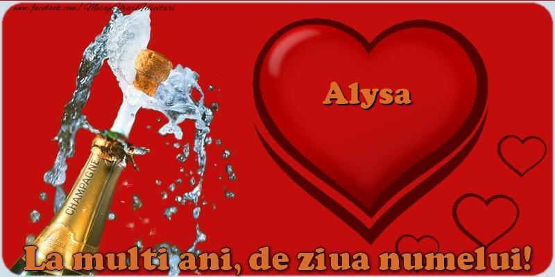Felicitari de Ziua Numelui - La multi ani, de ziua numelui! Alysa