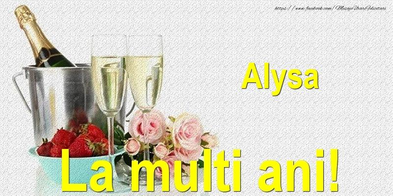 Felicitari de Ziua Numelui - Alysa La multi ani!