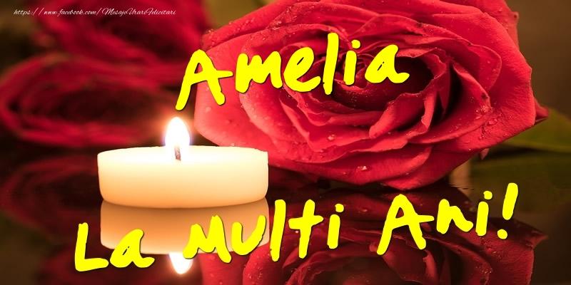 Felicitari de Ziua Numelui - Amelia La Multi Ani!