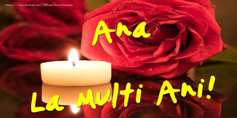 Felicitari de Ziua Numelui - Ana La Multi Ani!