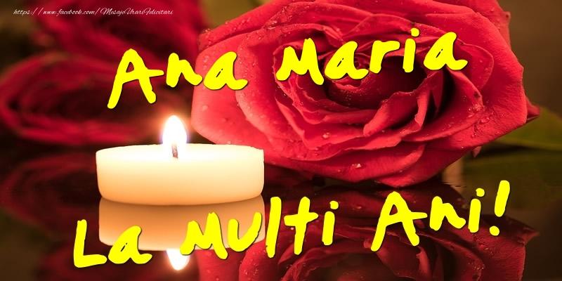 Felicitari de Ziua Numelui - Ana Maria La Multi Ani!
