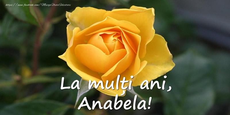 Felicitari de Ziua Numelui - La mulți ani, Anabela!