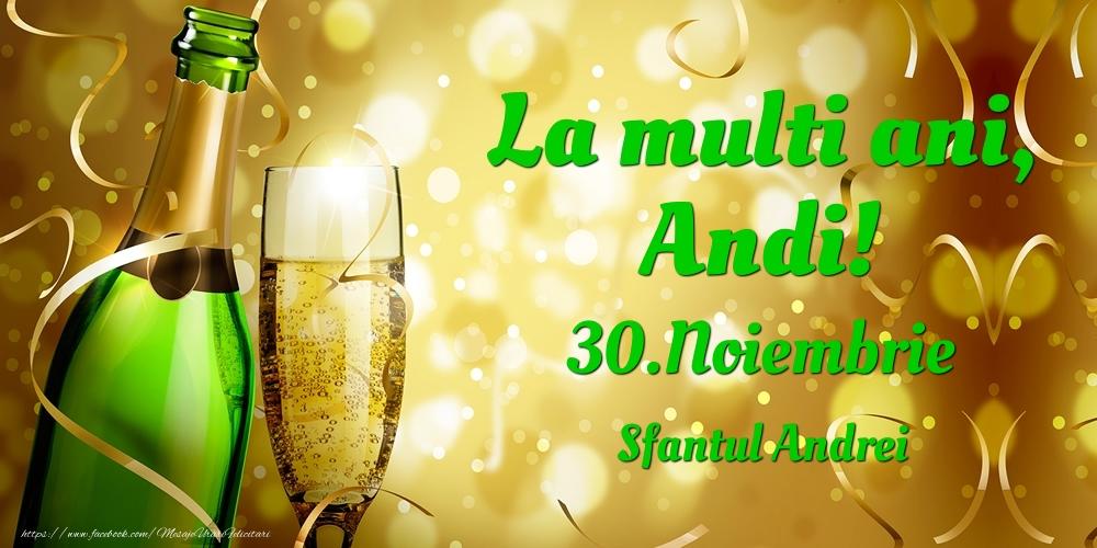 Felicitari de Ziua Numelui - La multi ani, Andi! 30.Noiembrie - Sfantul Andrei