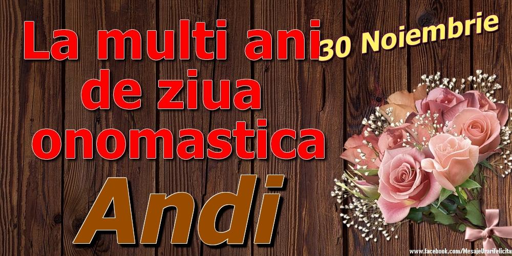 Felicitari de Ziua Numelui - 30 Noiembrie - La mulți ani de ziua onomastică Andi