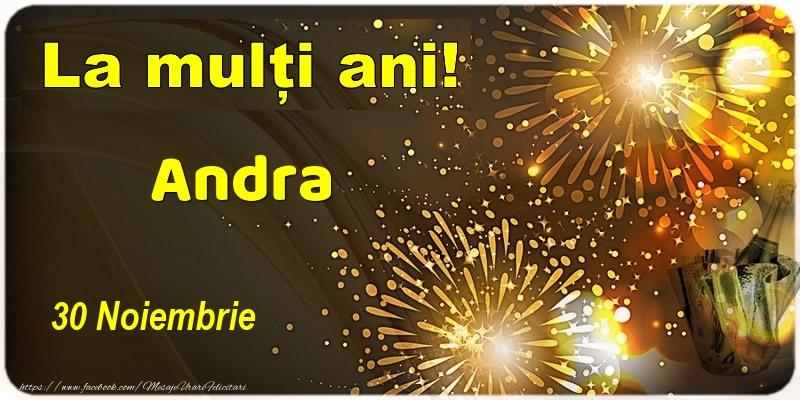 Felicitari de Ziua Numelui - La multi ani! Andra - 30 Noiembrie