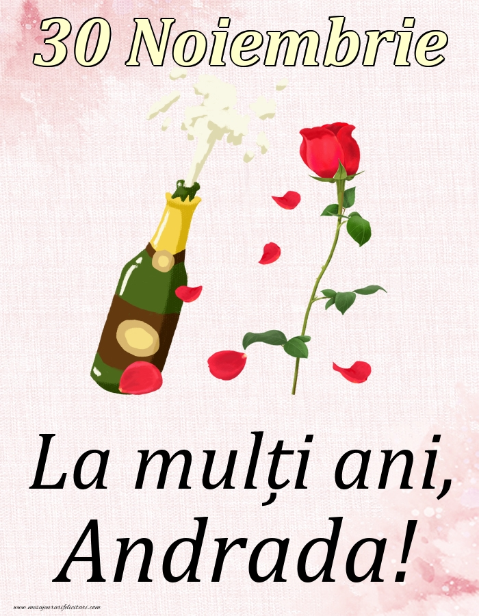 Felicitari de Ziua Numelui - La mulți ani, Andrada! - 30 Noiembrie