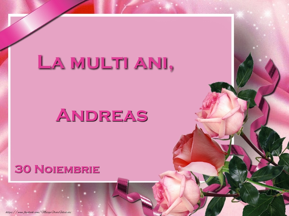 Felicitari de Ziua Numelui - La multi ani, Andreas! 30 Noiembrie