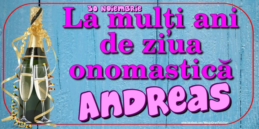 Felicitari de Ziua Numelui - 30 Noiembrie - La mulți ani de ziua onomastică Andreas